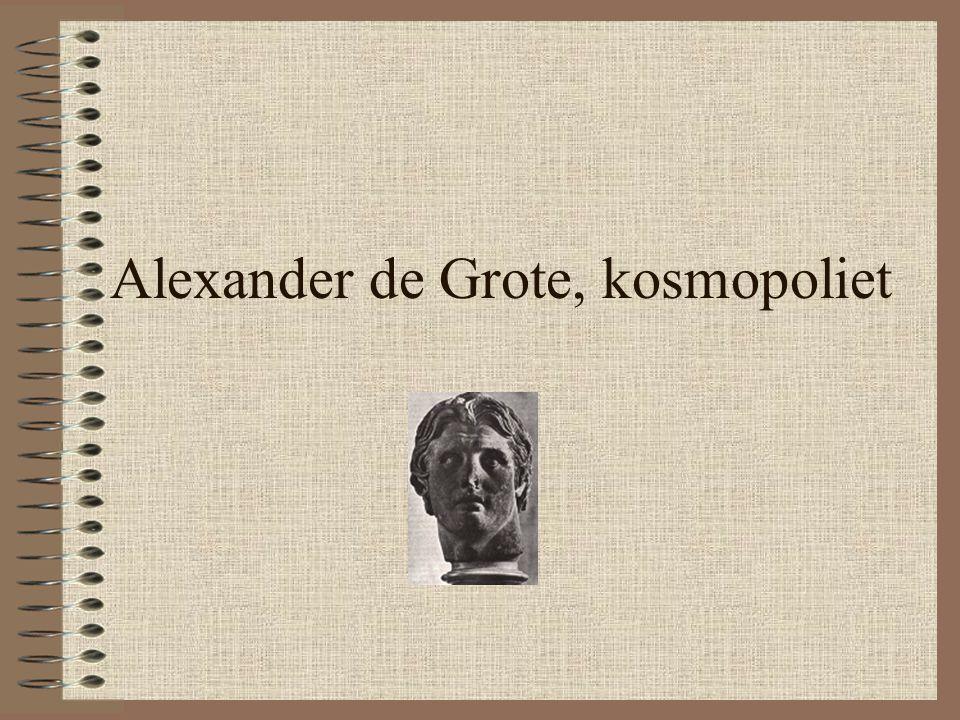 Alexander de Grote, kosmopoliet