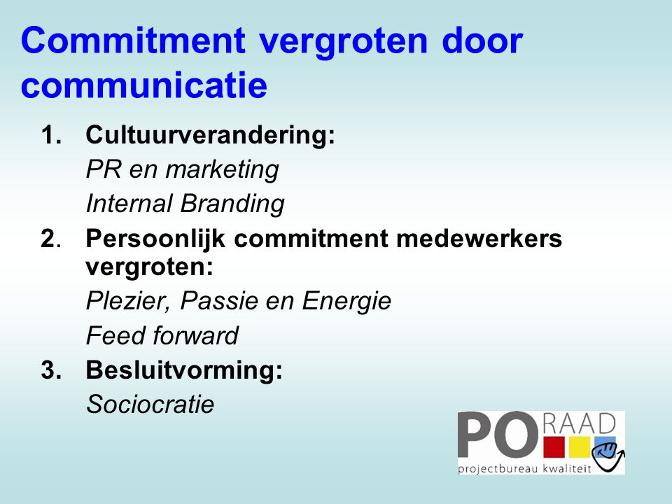 Commitment vergroten door communicatie