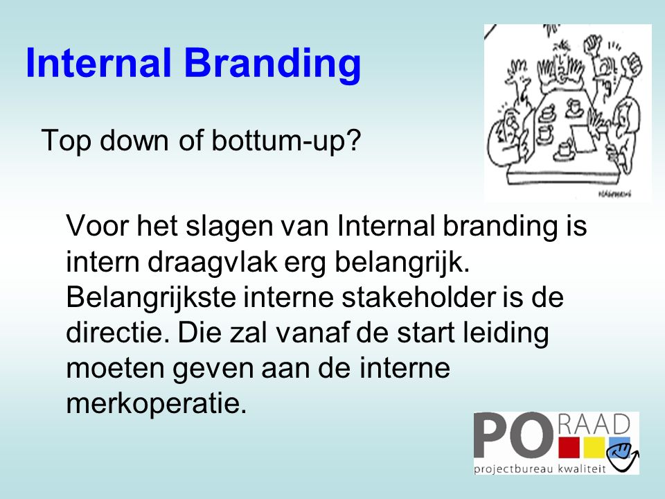 Internal Branding Top down of bottum-up