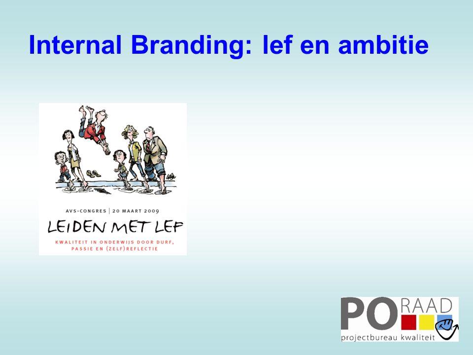 Internal Branding: lef en ambitie