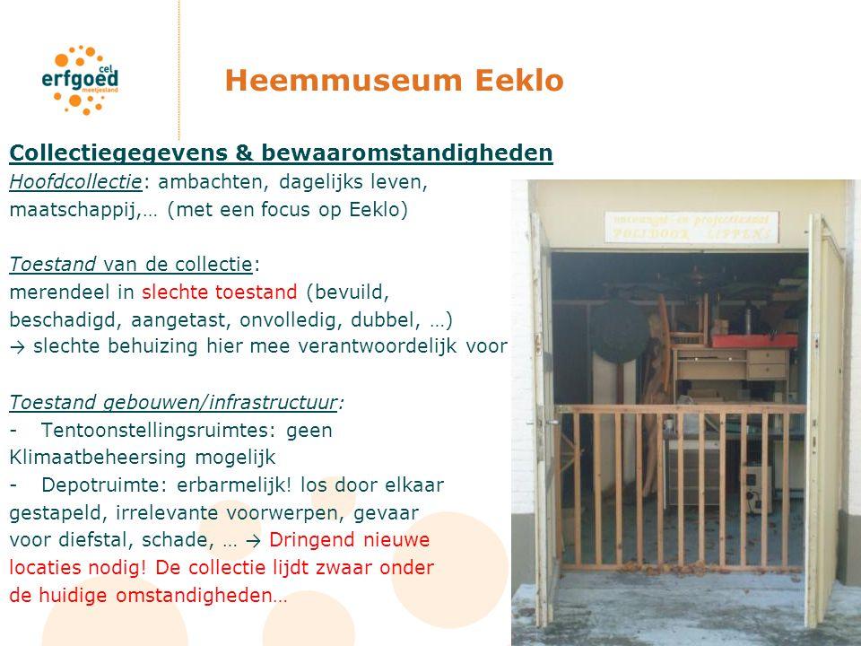 Heemmuseum Eeklo Collectiegegevens & bewaaromstandigheden