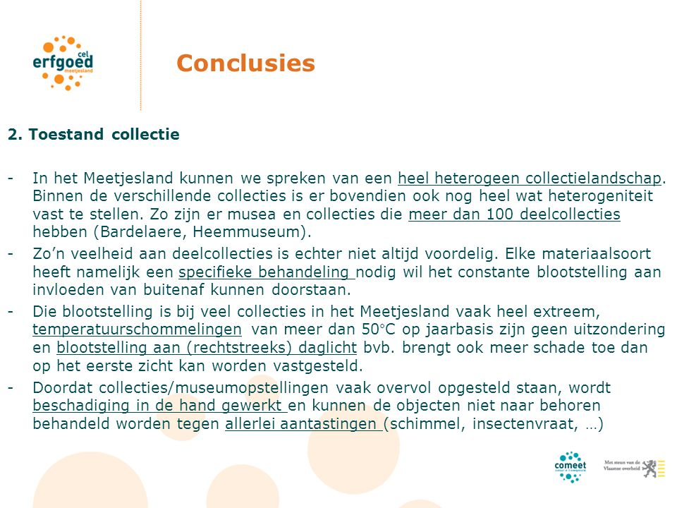 Conclusies 2. Toestand collectie