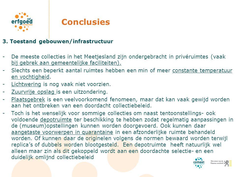 Conclusies 3. Toestand gebouwen/infrastructuur