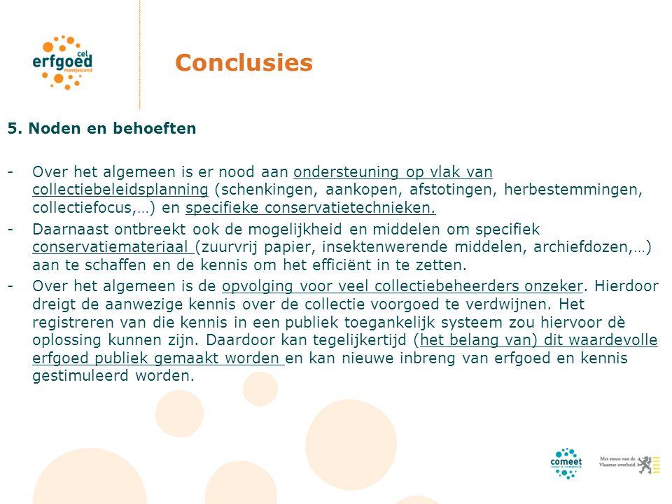 Conclusies 5. Noden en behoeften