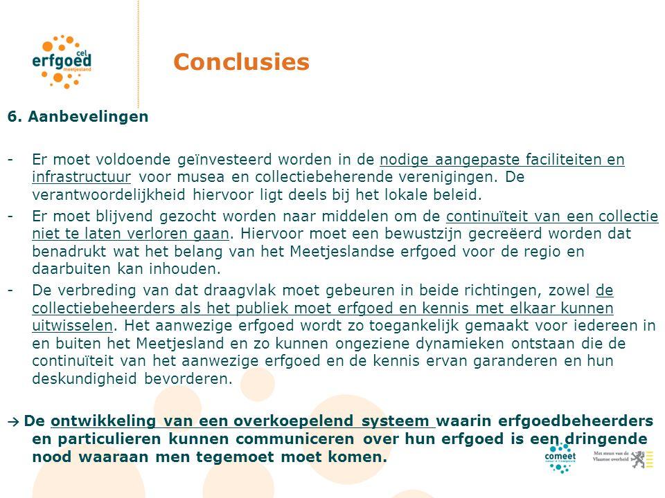 Conclusies 6. Aanbevelingen