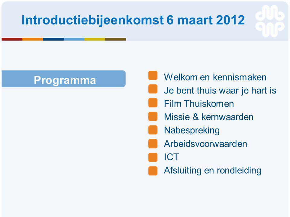 Introductiebijeenkomst 6 maart 2012