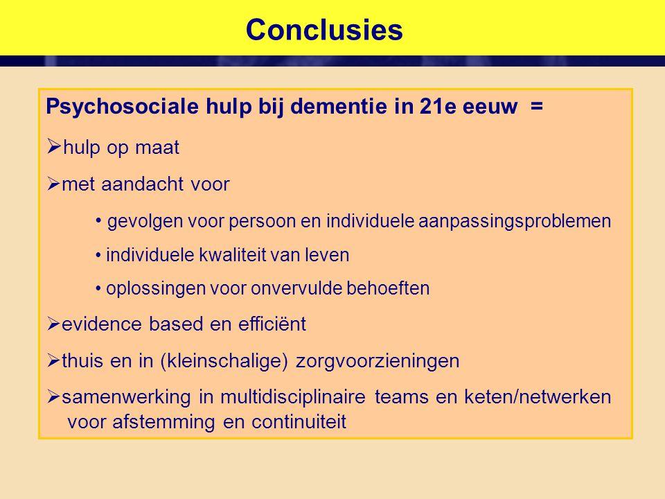 Conclusies Psychosociale hulp bij dementie in 21e eeuw = hulp op maat