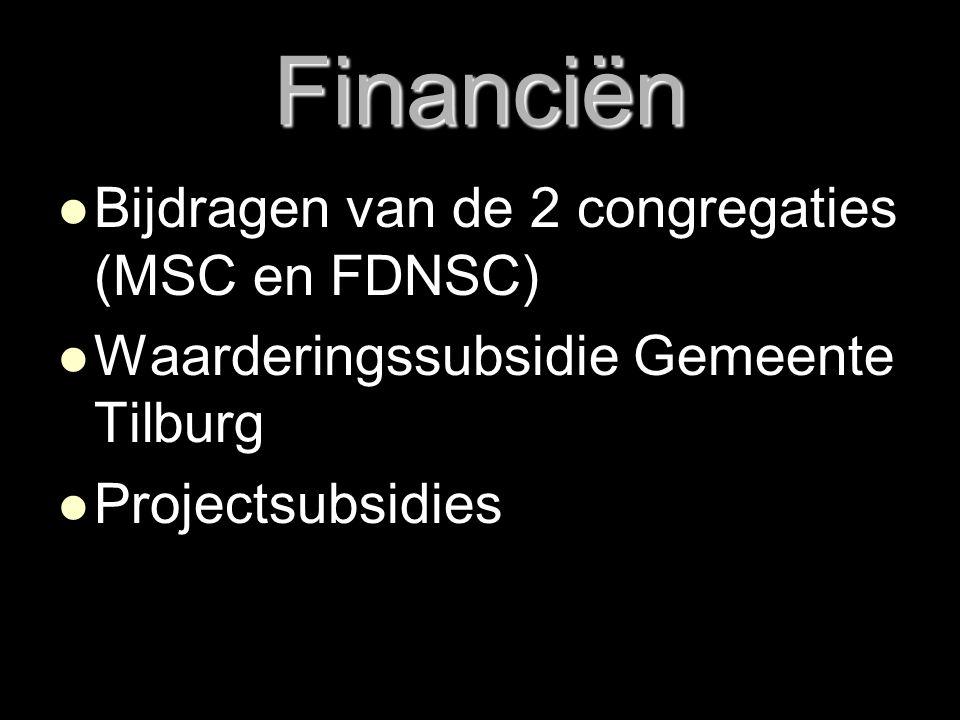 Financiën Bijdragen van de 2 congregaties (MSC en FDNSC)