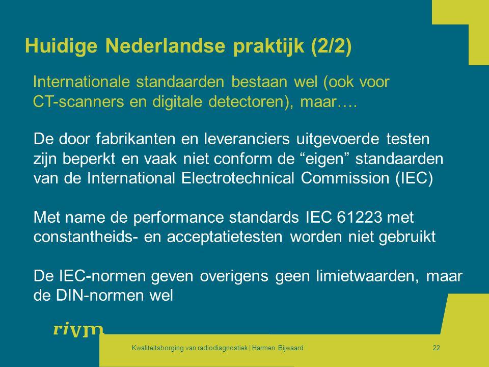 Huidige Nederlandse praktijk (2/2)