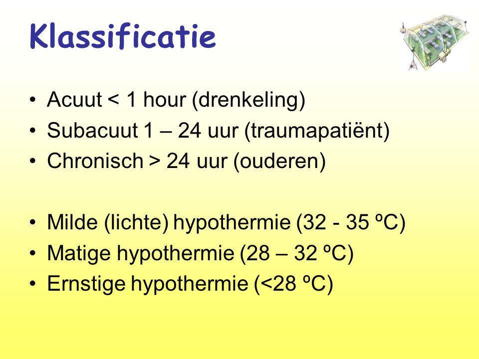 Klassificatie Acuut < 1 hour (drenkeling)