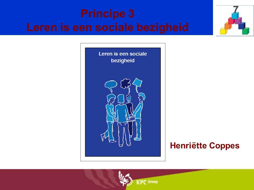 Principe 3 Leren is een sociale bezigheid
