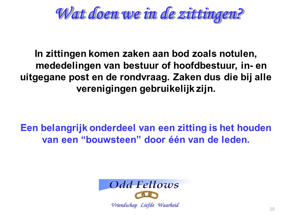 Wat doen we in de zittingen
