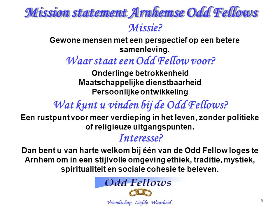 Mission statement Arnhemse Odd Fellows