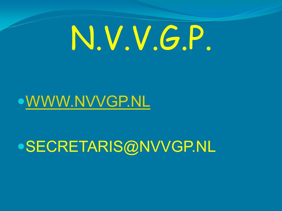 N.V.V.G.P. WWW.NVVGP.NL SECRETARIS@NVVGP.NL