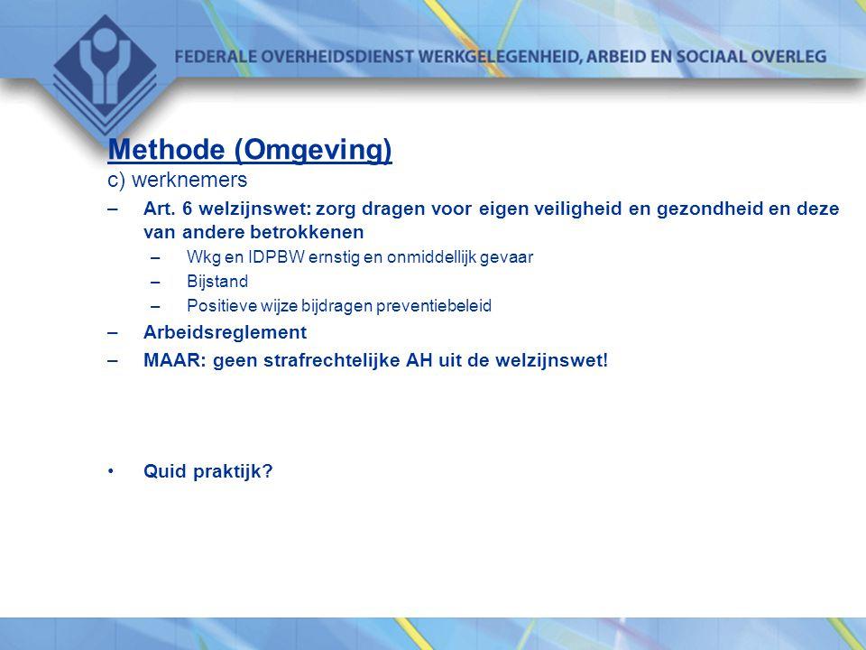 Methode (Omgeving) c) werknemers