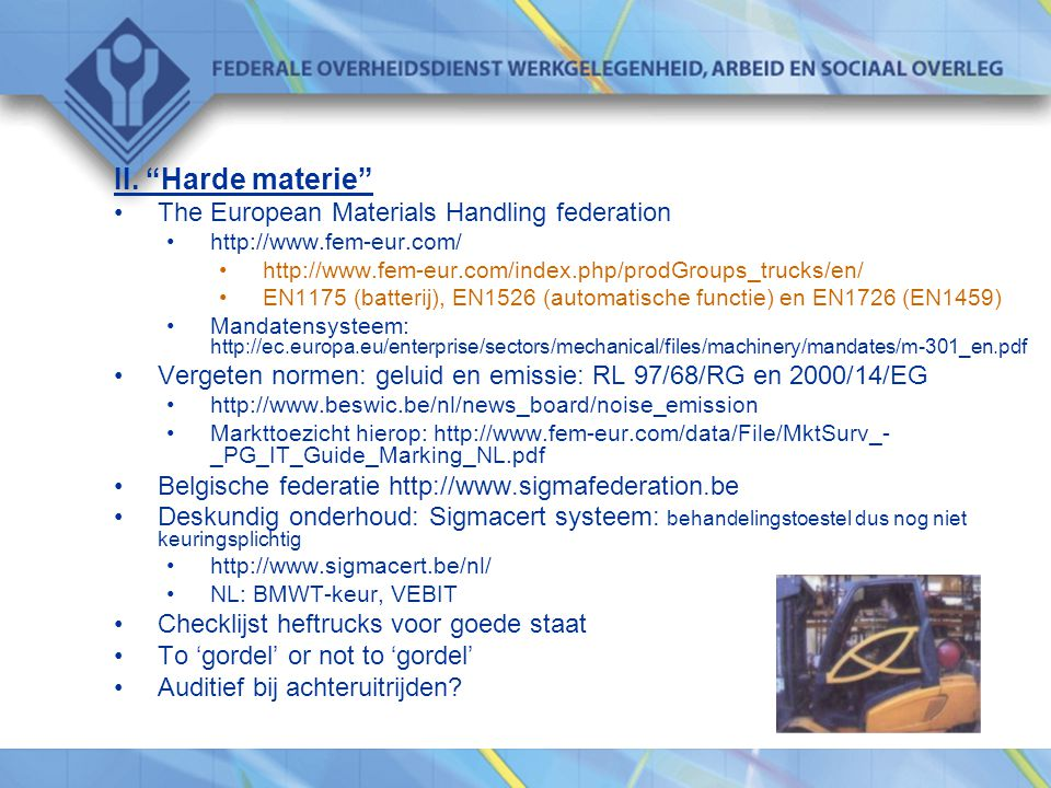 II. Harde materie The European Materials Handling federation