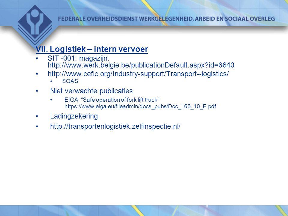 VII. Logistiek – intern vervoer