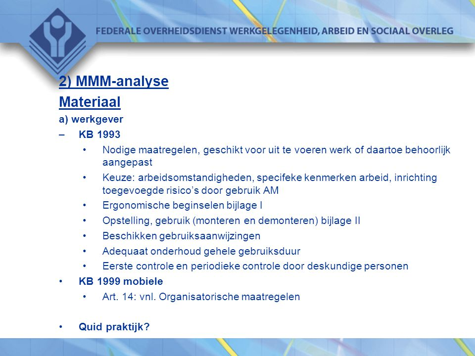 2) MMM-analyse Materiaal a) werkgever KB 1993