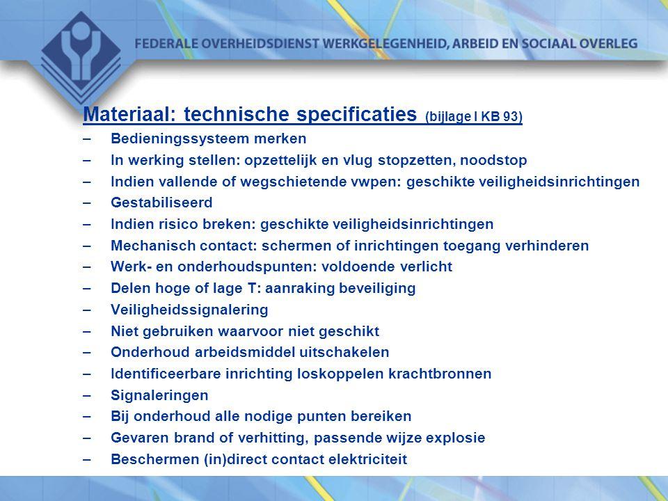 Materiaal: technische specificaties (bijlage I KB 93)