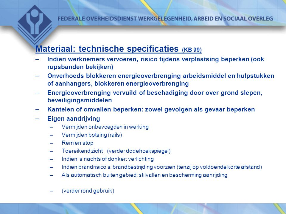 Materiaal: technische specificaties (KB 99)