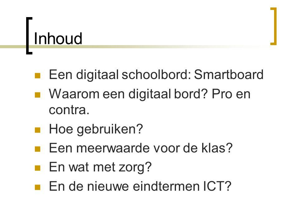 Inhoud Een digitaal schoolbord: Smartboard