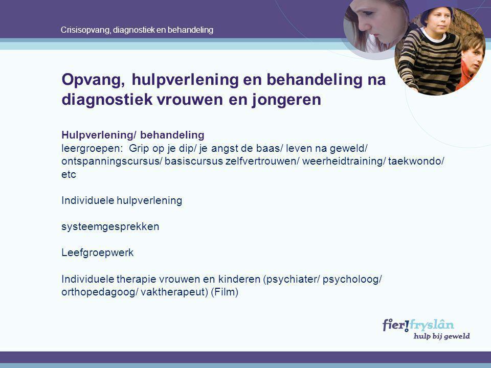 Crisisopvang, diagnostiek en behandeling
