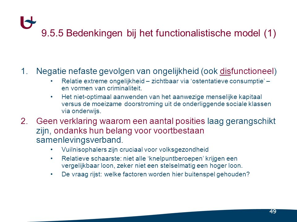 9.5.5 Bedenkingen bij het functionalistische model (2)