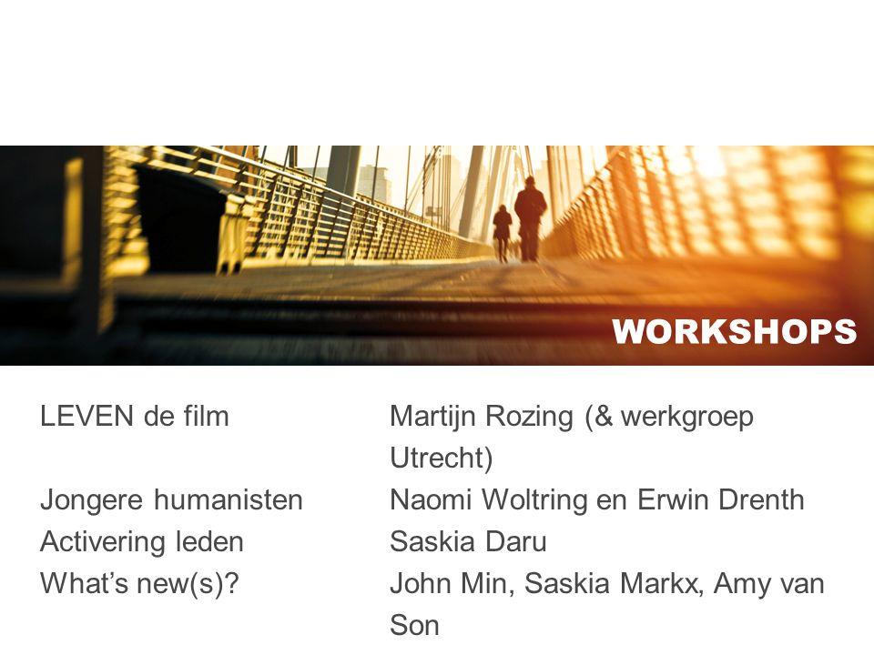 WORKSHOPS LEVEN de film Martijn Rozing (& werkgroep Utrecht)