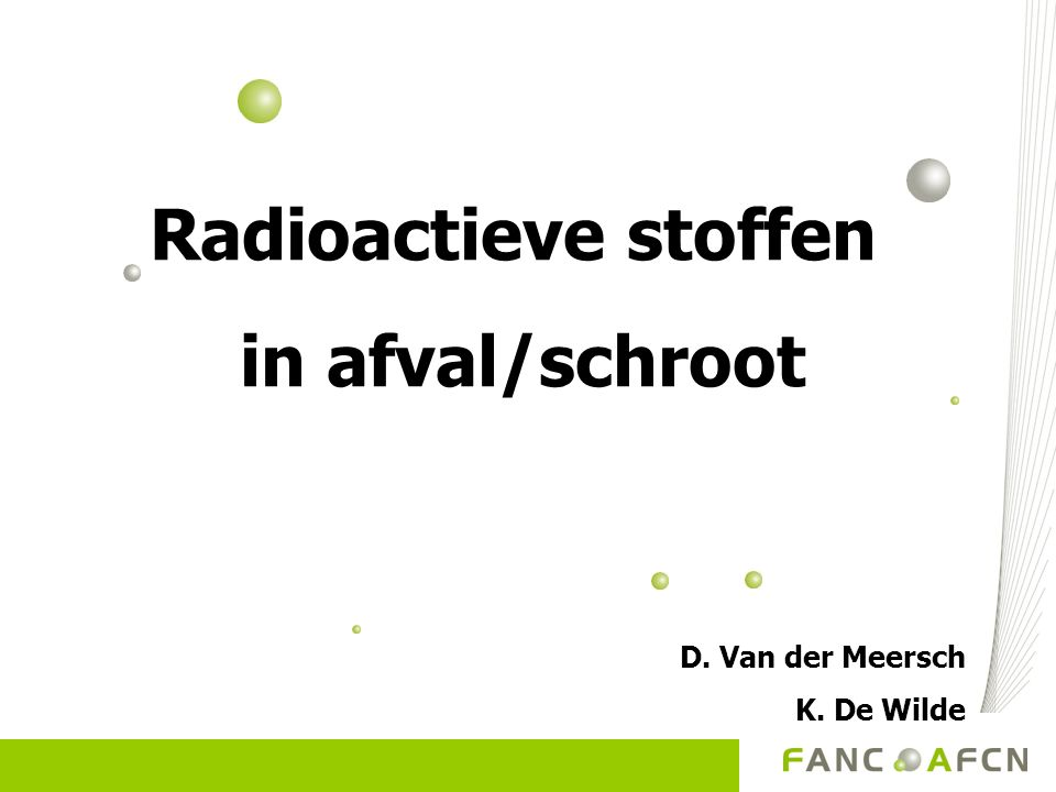 Radioactieve stoffen in afval/schroot