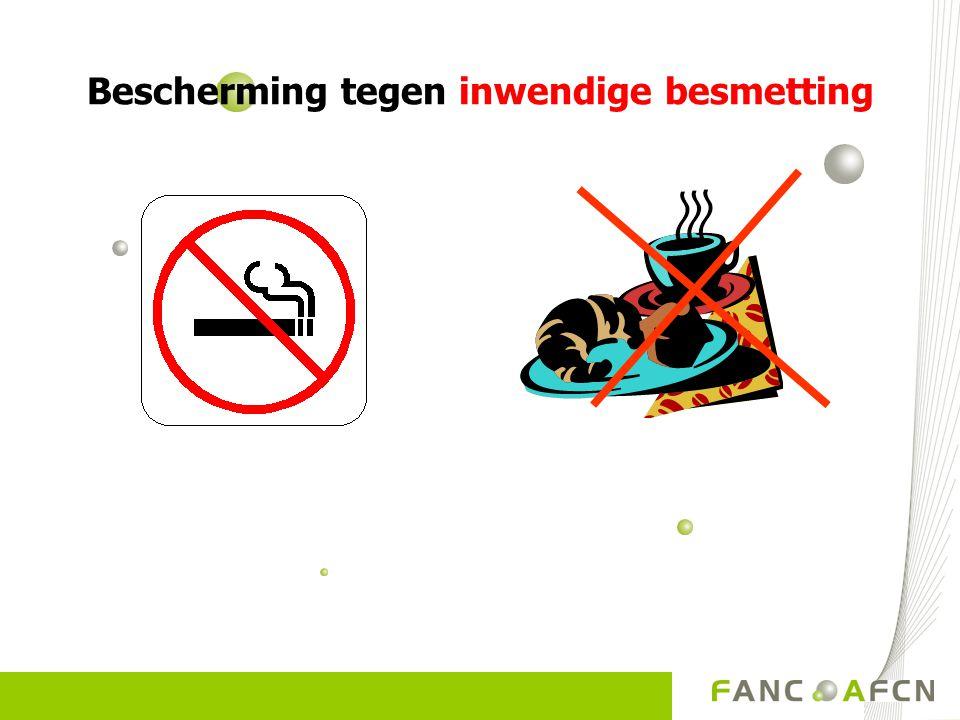 Bescherming tegen inwendige besmetting