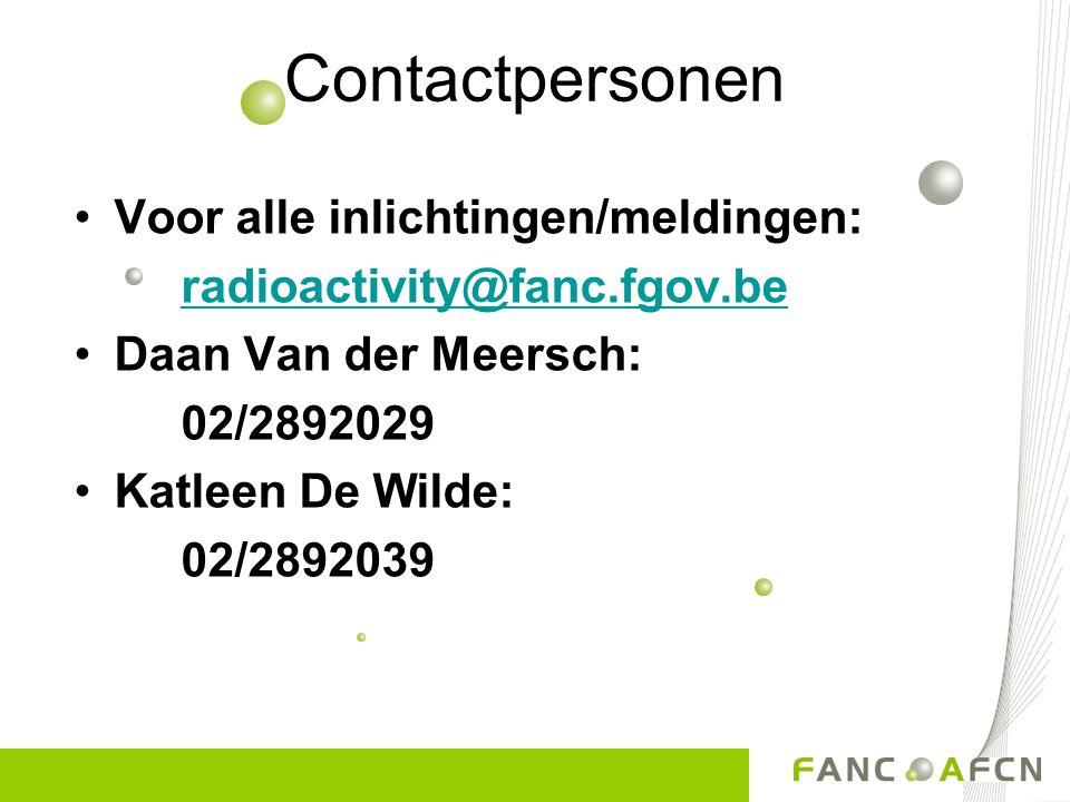 Contactpersonen Voor alle inlichtingen/meldingen: