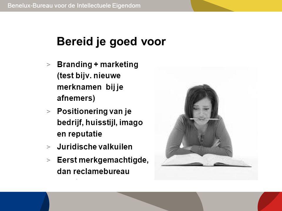 Bereid je goed voor Branding + marketing (test bijv. nieuwe merknamen bij je afnemers) Positionering van je bedrijf, huisstijl, imago en reputatie.