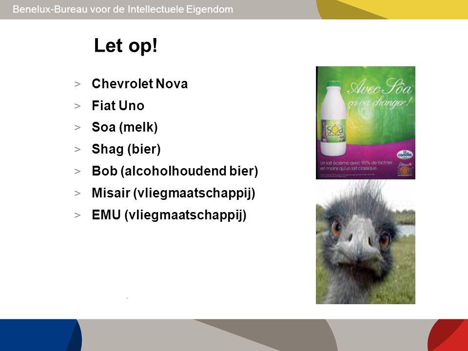 Let op! Chevrolet Nova Fiat Uno Soa (melk) Shag (bier)