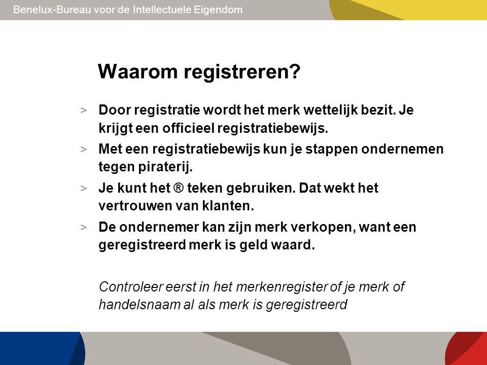Waarom registreren Door registratie wordt het merk wettelijk bezit. Je krijgt een officieel registratiebewijs.