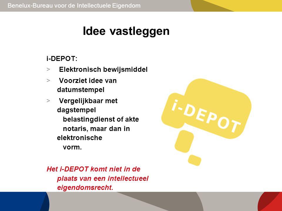 Idee vastleggen i-DEPOT: Elektronisch bewijsmiddel