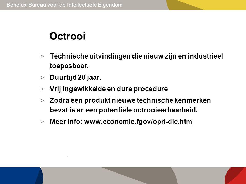 Octrooi Technische uitvindingen die nieuw zijn en industrieel toepasbaar. Duurtijd 20 jaar. Vrij ingewikkelde en dure procedure.
