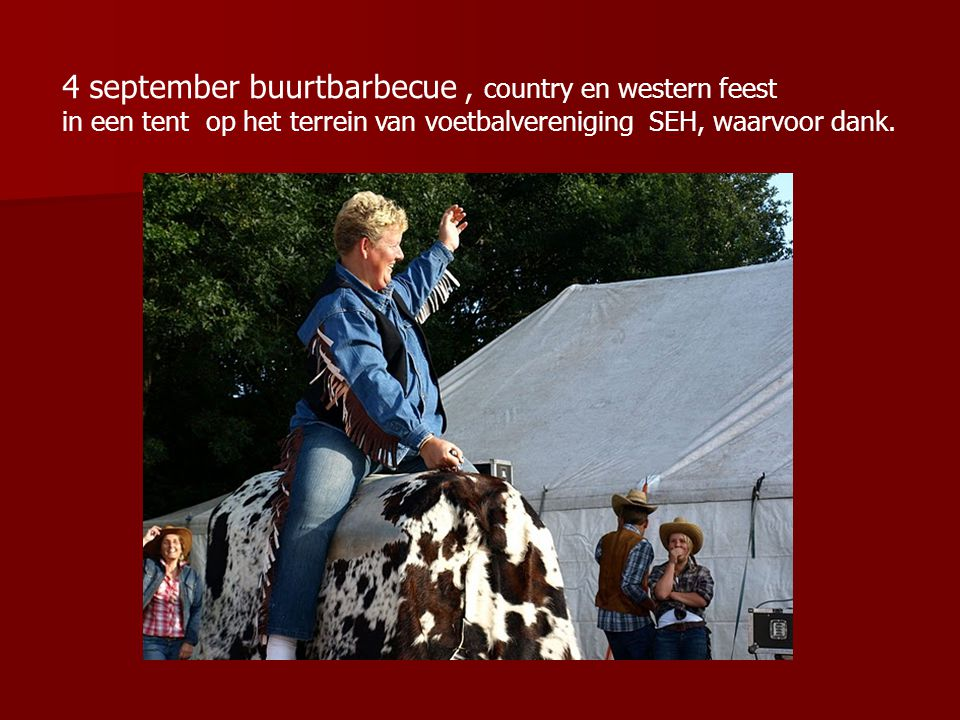 4 september buurtbarbecue , country en western feest