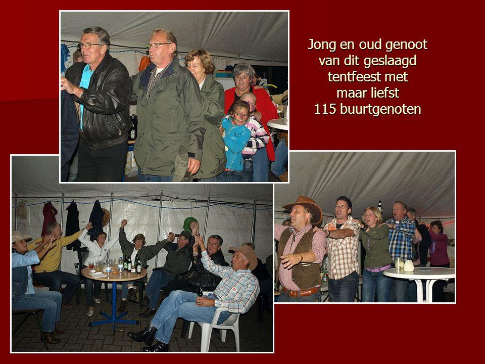 Jong en oud genoot van dit geslaagd tentfeest met maar liefst 115 buurtgenoten