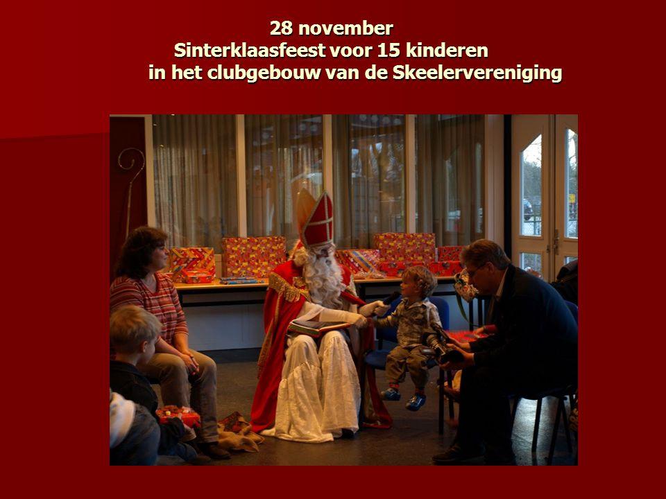 28 november Sinterklaasfeest voor 15 kinderen in het clubgebouw van de Skeelervereniging