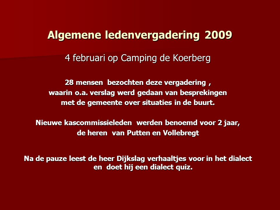 Algemene ledenvergadering 2009