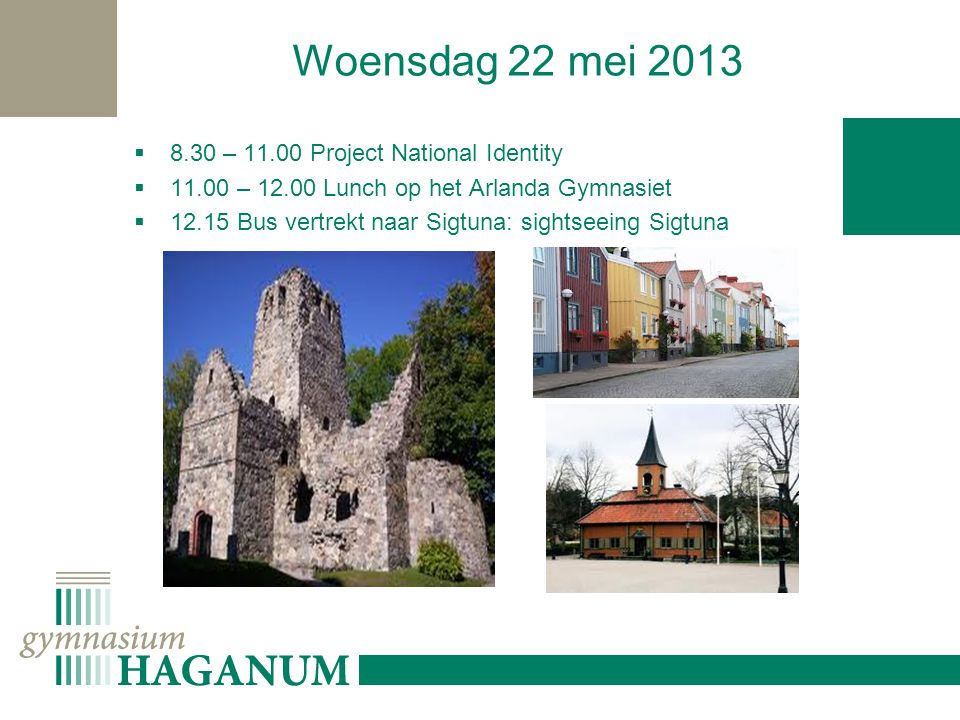 Woensdag 22 mei – Project National Identity
