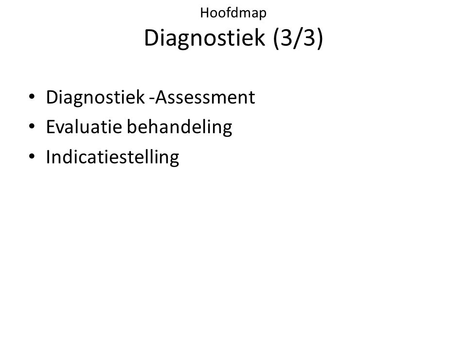 Hoofdmap Diagnostiek (3/3)