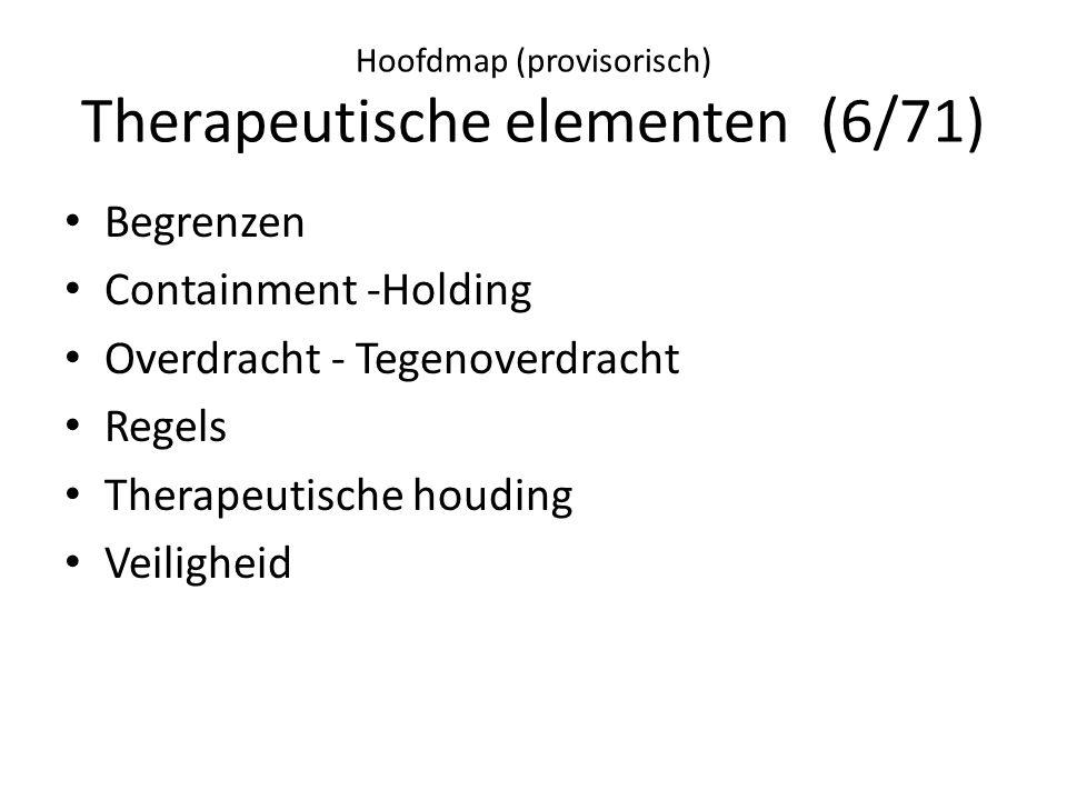 Hoofdmap (provisorisch) Therapeutische elementen (6/71)