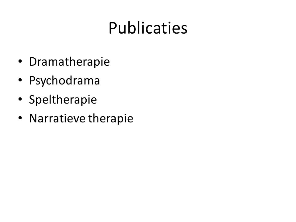 Publicaties Dramatherapie Psychodrama Speltherapie Narratieve therapie