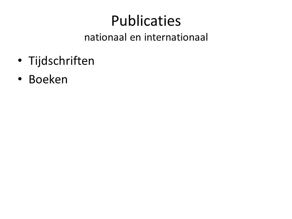Publicaties nationaal en internationaal