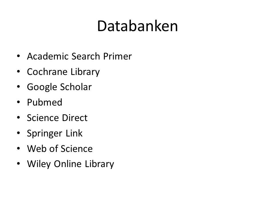 Databanken Academic Search Primer Cochrane Library Google Scholar