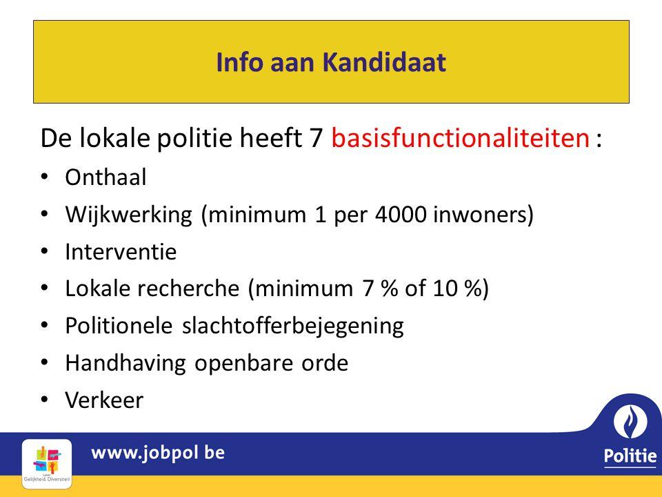 De lokale politie heeft 7 basisfunctionaliteiten :