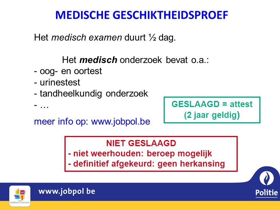 MEDISCHE GESCHIKTHEIDSPROEF GESLAAGD = attest (2 jaar geldig)