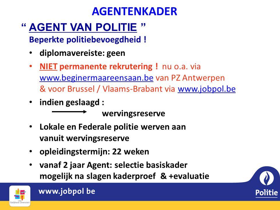 AGENTENKADER AGENT VAN POLITIE Beperkte politiebevoegdheid !