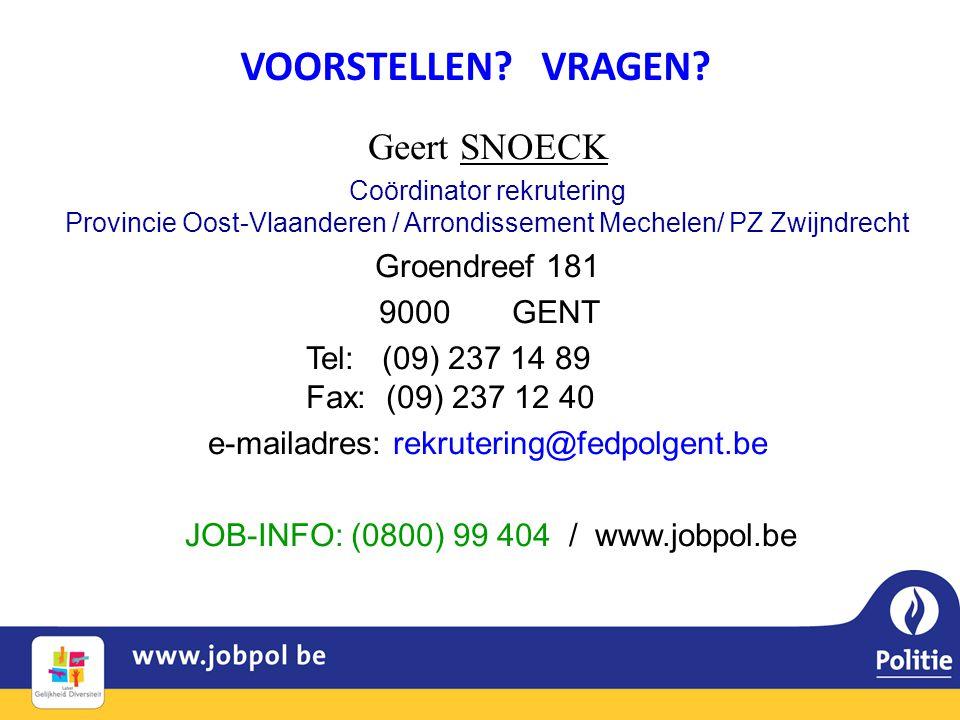 VOORSTELLEN VRAGEN Geert SNOECK Groendreef 181 9000 GENT